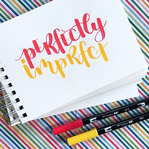 Brushlettering Perfectly Imperfect
